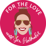 For the Love with Jen Hatmaker