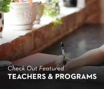 Check Out Featured Teachers & Programs