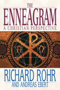 The Enneagram: a Christian Perspective by Richard Rohr