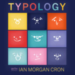 Typology with Ian Morgan Cron