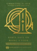 Forty Days on Being a Four by Christine Yi Suh