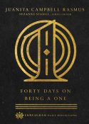 Forty Days on Being a One by Juanita Campbell Rasmus